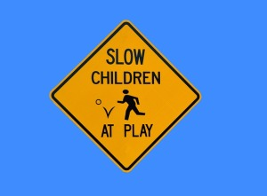 Slow down - children at play